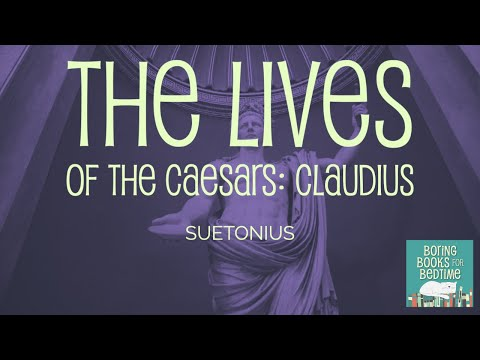 The Lives of the Twelve Caesars Claudius by Suetonius